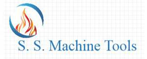 S. S. Machine Tools